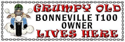 Grumpys Old Bonneville T100 Owner,  Humorous metal Plaque 267mm x 88mm