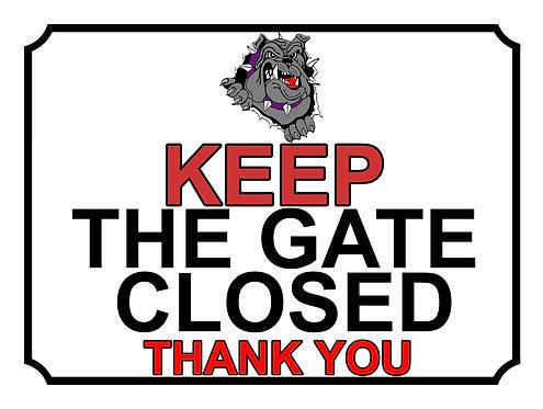 Keep The Gate Closed Thankyou Grey Bulldog Theme Yard Sign Garden