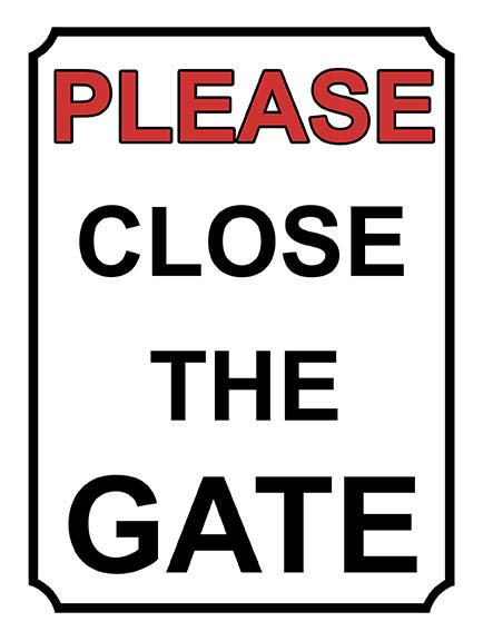 Please Close The Gate Yard Sign