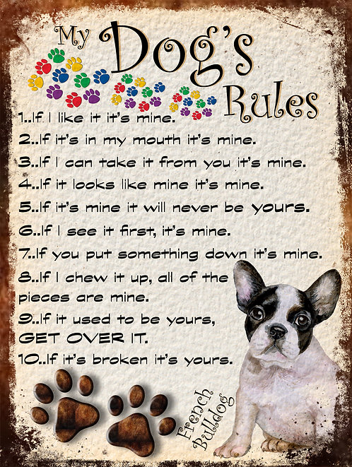 French Bulldog My Dogs Rules Retro Metal Sign / Fridge Magnet Shabby Chic