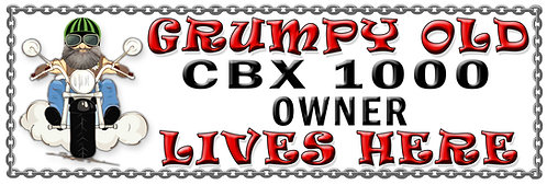 Grumpy Old CBX 1000 Owner,  Humorous metal Plaque 267mm x 88mm