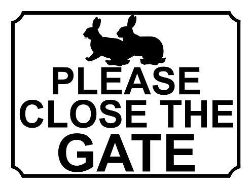 Please Close The Gate Rabbits Theme Yard Sign Garden