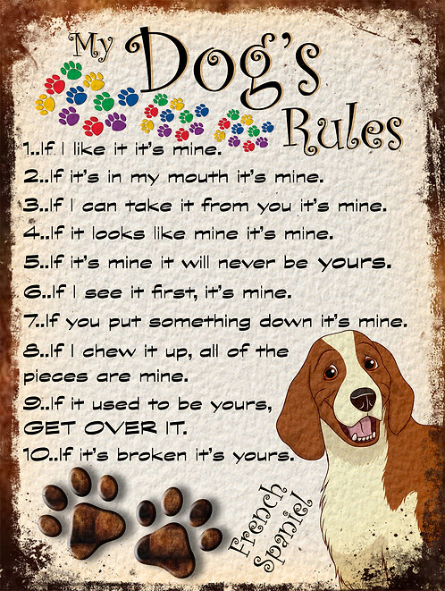French Spaniel My Dogs Rules Retro Metal Sign / Fridge Magnet Shabby Chic