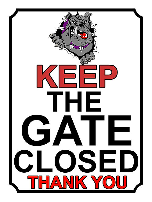 Keep The Gate Closed Thankyou Grey Bulldog Theme Yard Sign Garden
