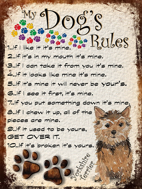 My Dogs Rules Yorkshire Terrier Retro Metal Sign / Fridge Magnet