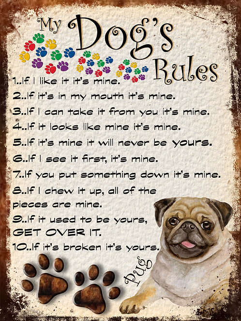 Pug Gift My Dogs Rules Retro Metal Sign / Fridge Magnet Shabby Chich