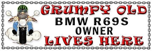 Grumpy Old BMW R69S Owner,  Humorous metal Plaque 267mm x 88mm