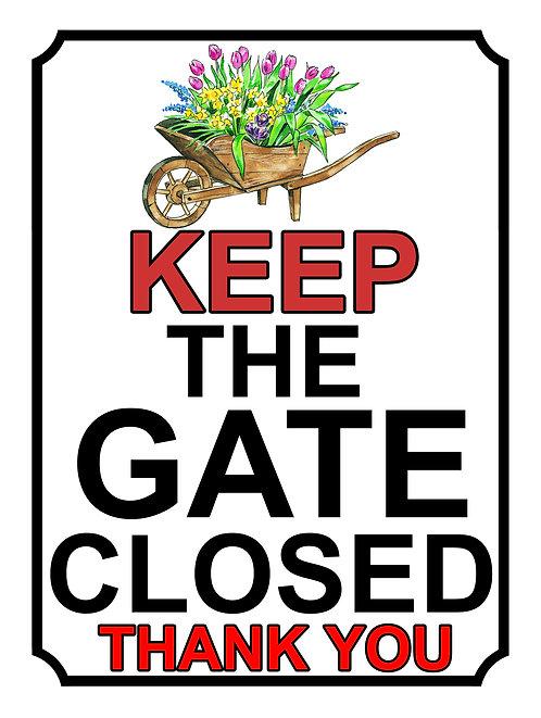 Keep The Gate Closed Thankyou Flowers Theme Yard Sign Garden
