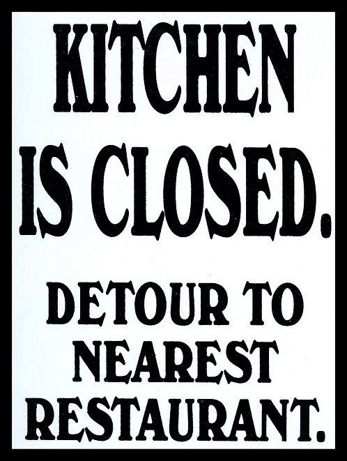 Kitchen Is Closed, Retro Metal Sign / Fridge Magnet Pub Bar Man Cave