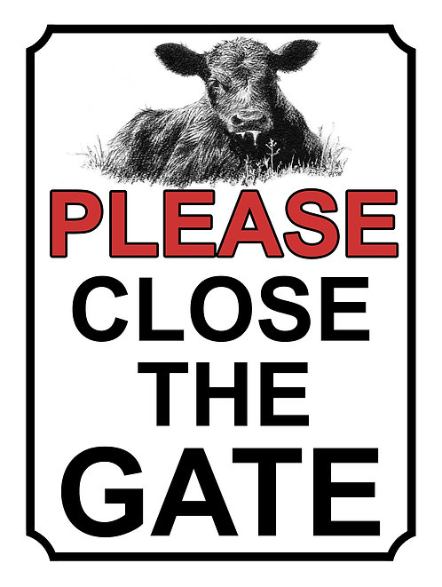 Please Close The Gate Cow Theme Yard Sign