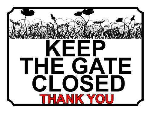 Keep The Gate Closed Thankyou Poppy Field Theme Yard Sign Garden