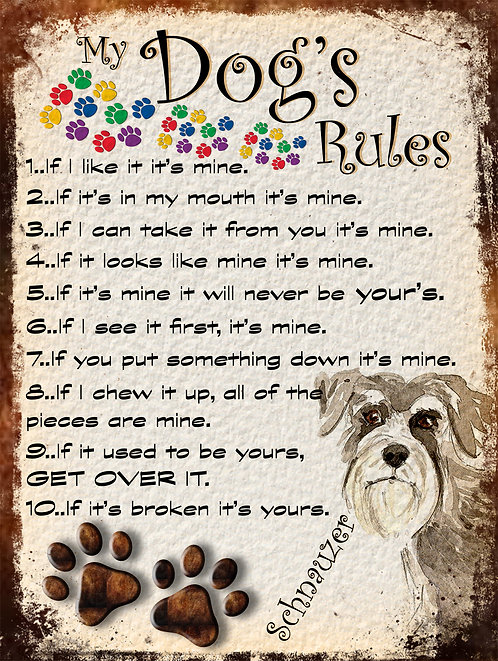 Schnauzer My Dogs Rules Retro Metal Sign / Fridge Magnet Shabby Chich