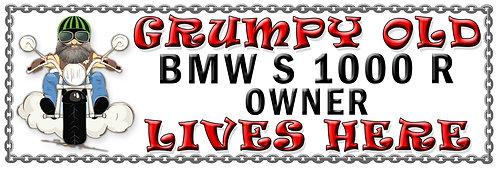 Grumpys Old BMW S 1000 R Owner,  Humorous metal Plaque 267mm x 88mm