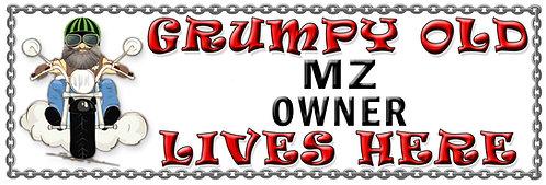 Grumpy Old MZ Owner,  Humorous metal Plaque 267mm x 88mm