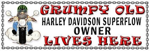 Grumpys Old Harley Davidson Superflow Owner,  Humorous metal Plaque 267mm x 88mm