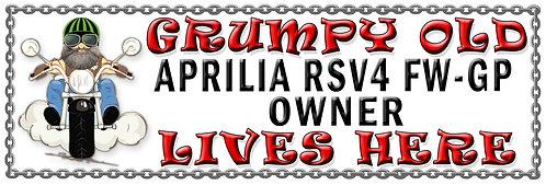 Grumpys Old Aprillia RSV4 FW-GP Owner,  Humorous metal Plaque 267mm x 88mm