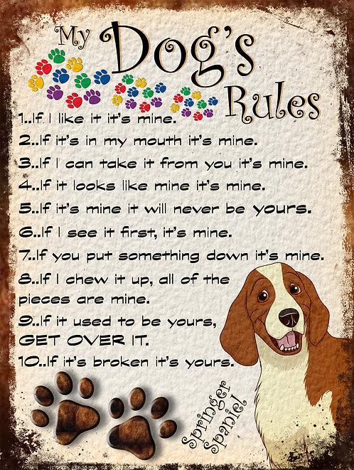 Springer Spaniel My Dogs Rules Retro Metal Sign / Fridge Magnet Shabby Chich