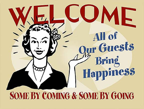 Welcome All Our Guests Bring Happiness, Retro Metal Sign / Fridge Magnet
