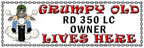 Grumpy RD 350 Owner, Humorous metal Plaque 267mm x 88mm