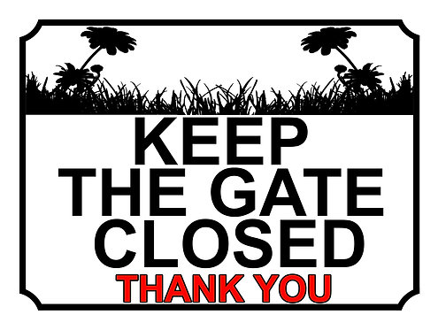 Keep The Gate Closed Thankyou Sun Flower Field Theme Yard Sign Garden