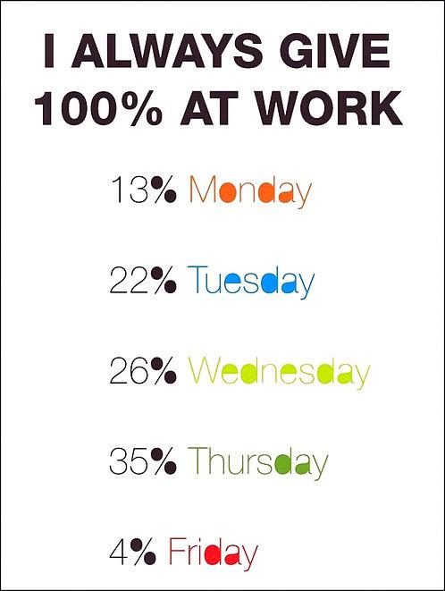 100% at Work, Retro Metal Sign / Fridge Magnet Pub Bar Man Cave