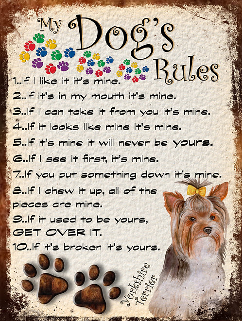 Yorkshire Terrior Gift My Dogs Rules Retro Metal Sign / Fridge Magnet Shab Chich