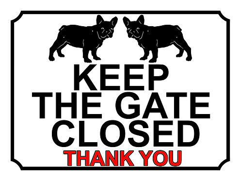 Keep The Gate Closed Thankyou Pug Silhouette Theme Yard Sign Garden