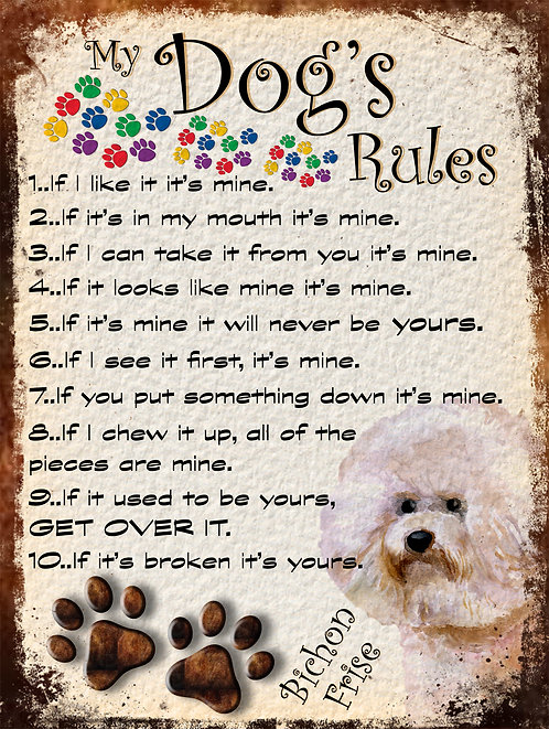 Bichon Frise My Dogs Rules Retro Metal Sign / Fridge Magnet Shabby Chic Gift