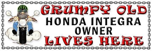 Grumpys Old Honda Integra Owner,  Humorous metal Plaque 267mm x 88mm
