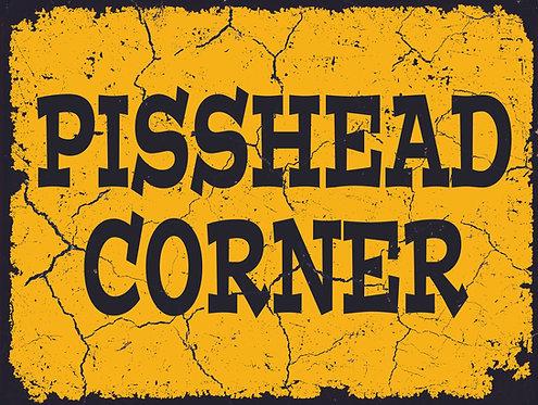 Pisshead Corner, Retro Metal Sign / Fridge Magnet Pub Bar Man Cave