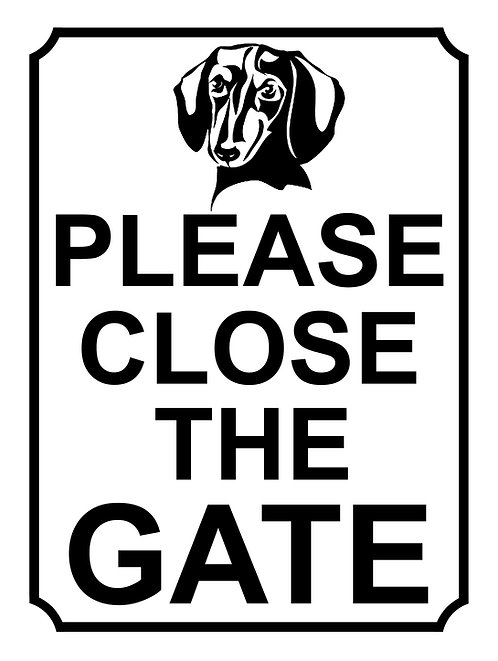 Please Close The Gate Dachshund Theme Yard Sign Garden