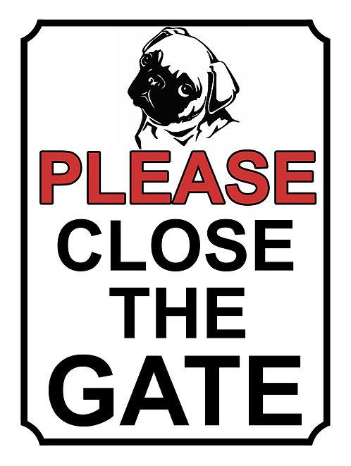 Please Close The Gate Dog Silhouette Pug Theme Yard Sign Garden
