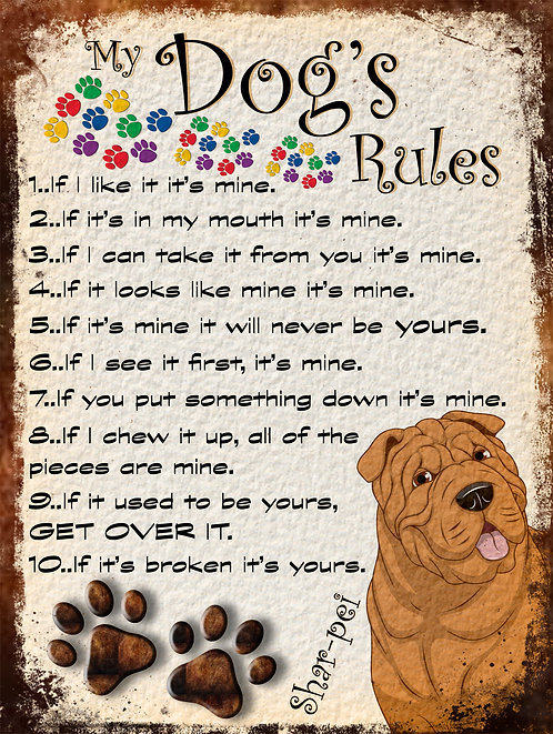 Shar-Pei Gift My Dogs Rules Retro Metal Sign / Fridge Magnet Shabby Chich