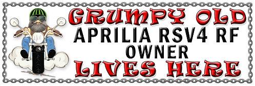 Grumpys Old Aprillia RSV4 Owner,  Humorous metal Plaque 267mm x 88mm