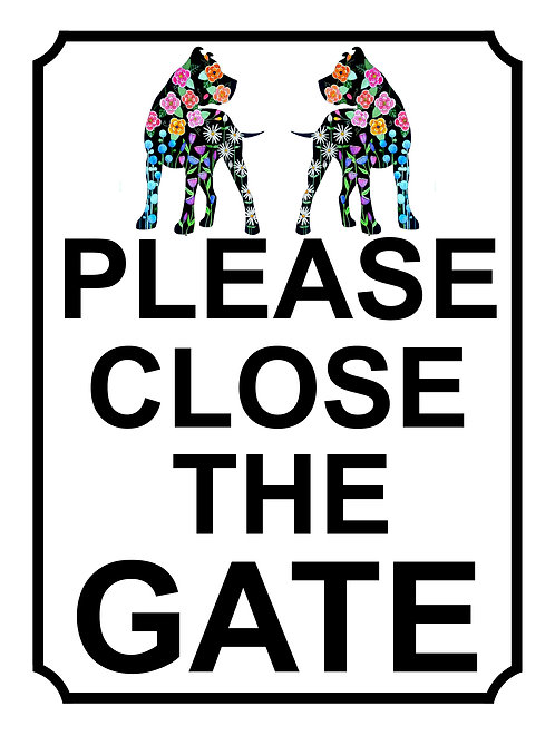 Please Close The Gate Pretty Dog Theme Yard Sign Garden