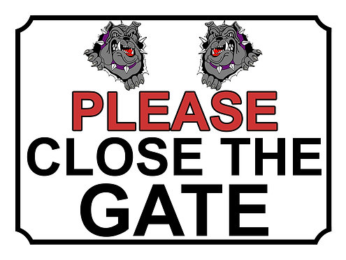 Please Close The Gate Grey Bulldogs Theme Yard Sign Garden