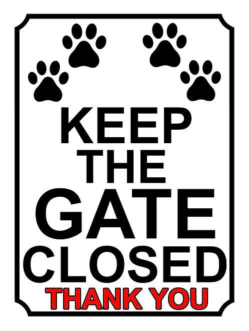 Keep The Gate Closed Thankyou Dog Paws Theme Yard Sign Garden