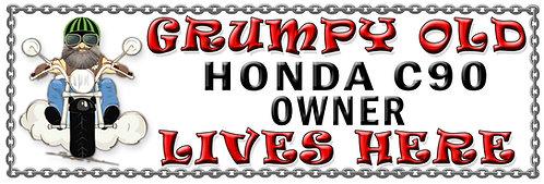 Grumpy Old Honda C90 Owner,  Humorous metal Plaque 267mm x 88mm