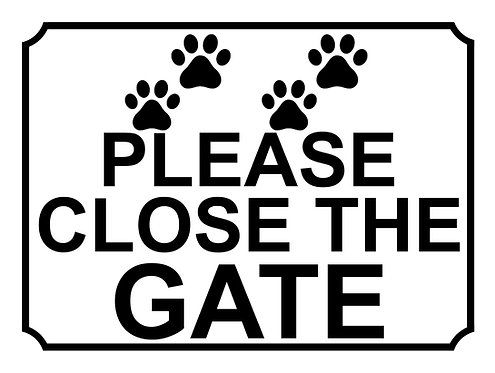 Please Close The Gate Dog Paw Print Theme Yard Sign Garden