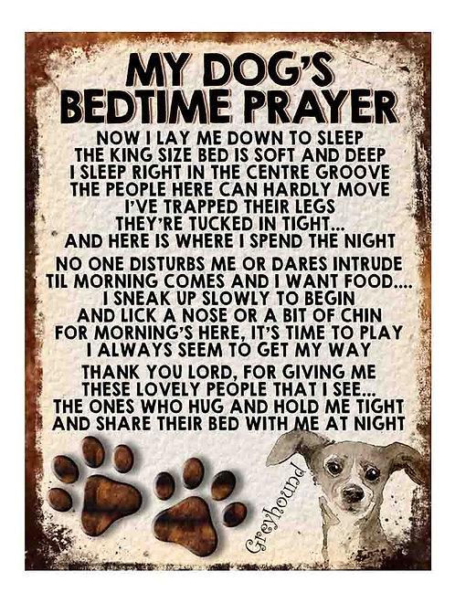 Greyhound Gift My Dogs Bedtime Prayer Retro Metal Sign / Fridge