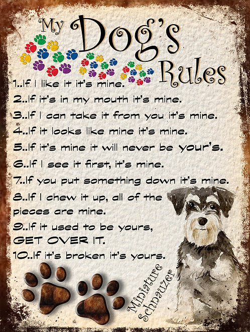 Mini Schnauzer My Dogs Rules Retro Metal Sign / Fridge Magnet Shabby Chic