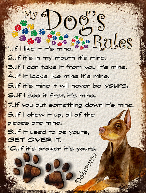 Doberman My Dogs Rules Retro Metal Sign / Fridge Magnet Shabby Chic