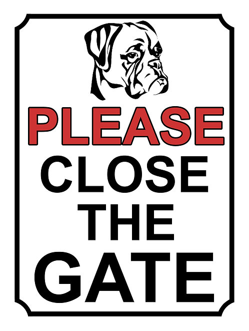 Please Close The Gate Boxer Theme Yard Sign Garden