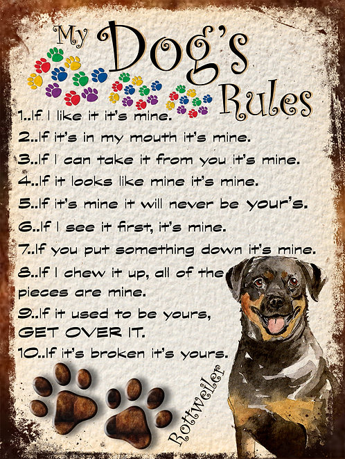 Rottweiler My Dogs Rules Retro Metal Sign / Fridge Magnet Shabby Chi