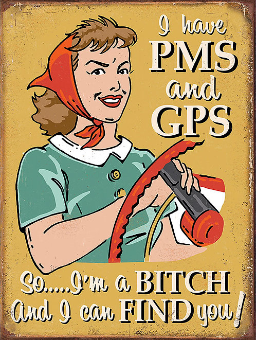 PMS and GPS, Retro Metal Sign / Fridge Magnet Pub Bar Man Cave