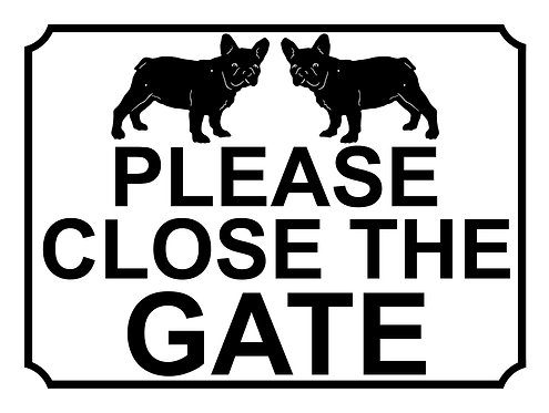 Please Close The Gate Pug Theme Yard Sign Garden
