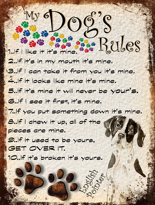 English Pointer My Dogs Rules Retro Metal Sign / Fridge Magnet Shabby Chic