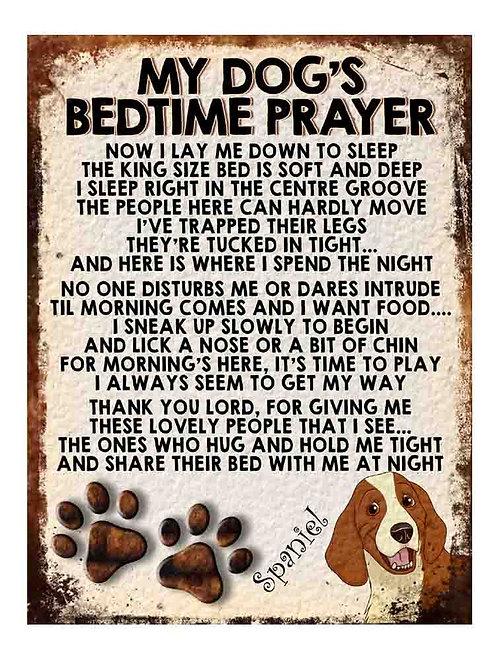 Spaniel My Dogs Bedtime Prayer Retro Metal Sign / Fridge Magnet
