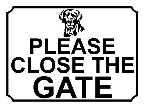 Please Close The Gate Dog Breed Labrador Theme Yard Sign Garden