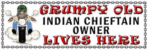 Grumpys Old Indian Chieftain Owner,  Humorous metal Plaque 267mm x 88mm
